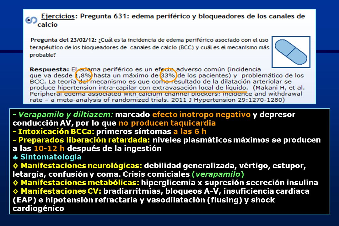 - Verapamilo y diltiazem: marcado efecto inotropo negativo y depresor conducción AV, por lo que no producen taquicardia