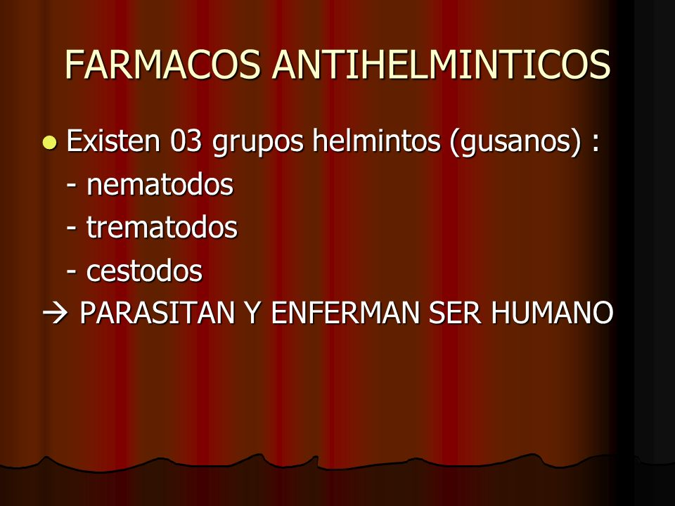 FARMACOS ANTIHELMINTICOS