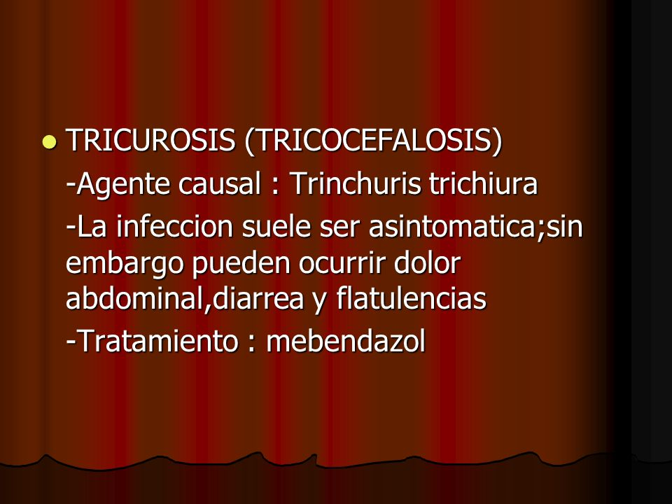 TRICUROSIS (TRICOCEFALOSIS)