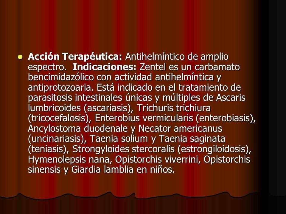 Acción Terapéutica: Antihelmíntico de amplio espectro
