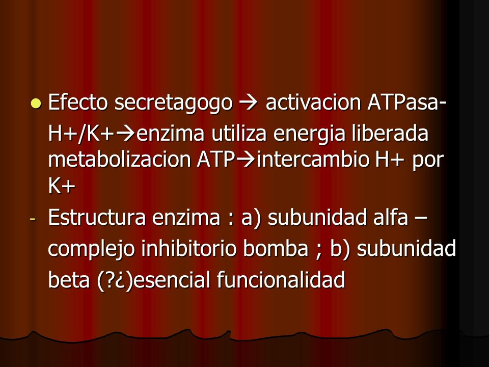 Efecto secretagogo  activacion ATPasa-