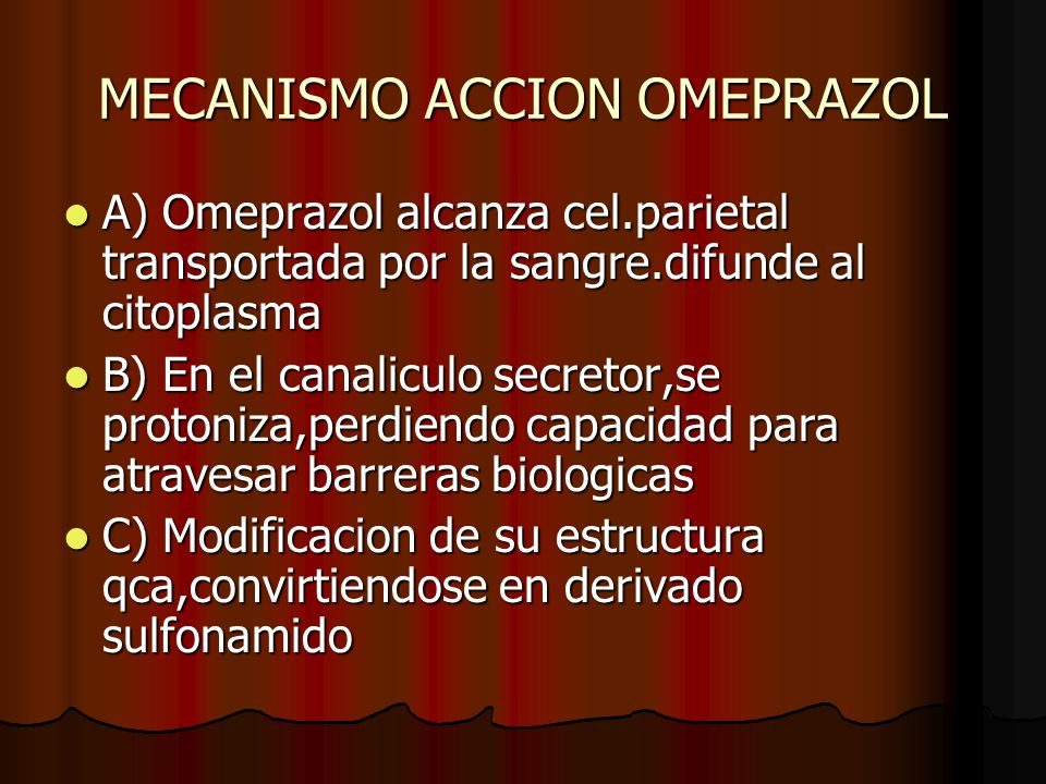 MECANISMO ACCION OMEPRAZOL