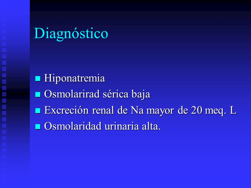 Diagnóstico Hiponatremia Osmolarirad sérica baja