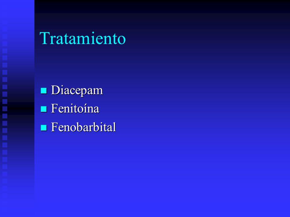 Tratamiento Diacepam Fenitoína Fenobarbital