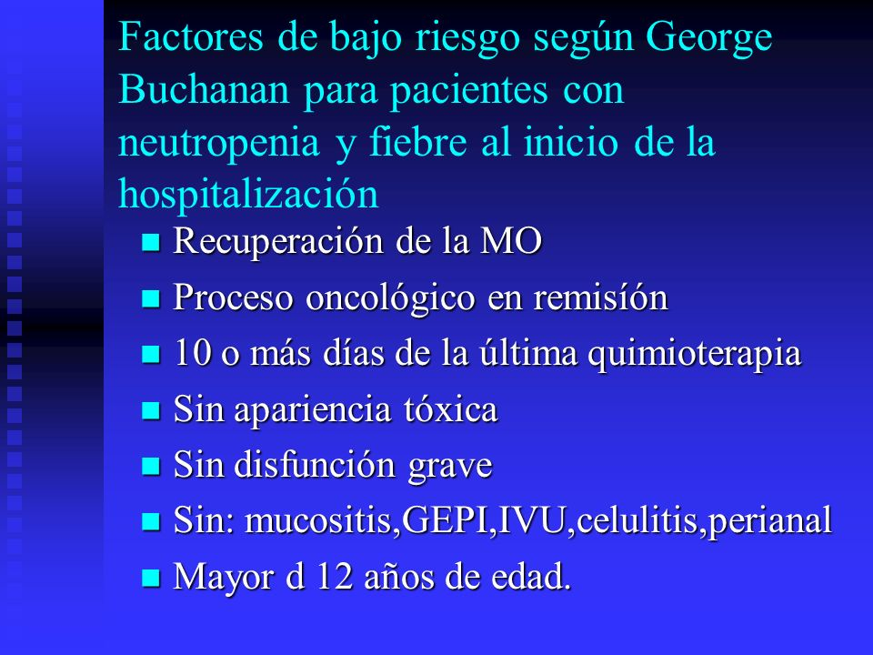 Factores de bajo riesgo según George Buchanan para pacientes con neutropenia y fiebre al inicio de la hospitalización