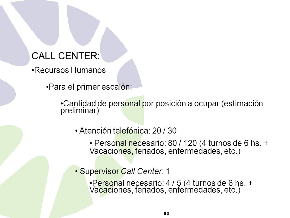CALL CENTER: Recursos Humanos Para el primer escalón: