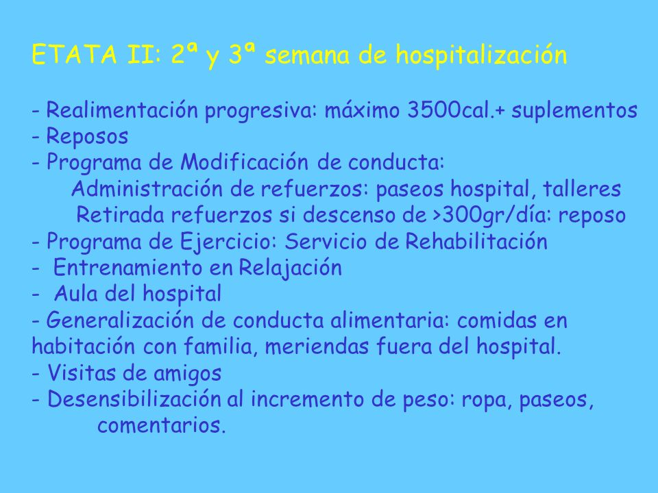 ETATA II: 2ª y 3ª semana de hospitalización