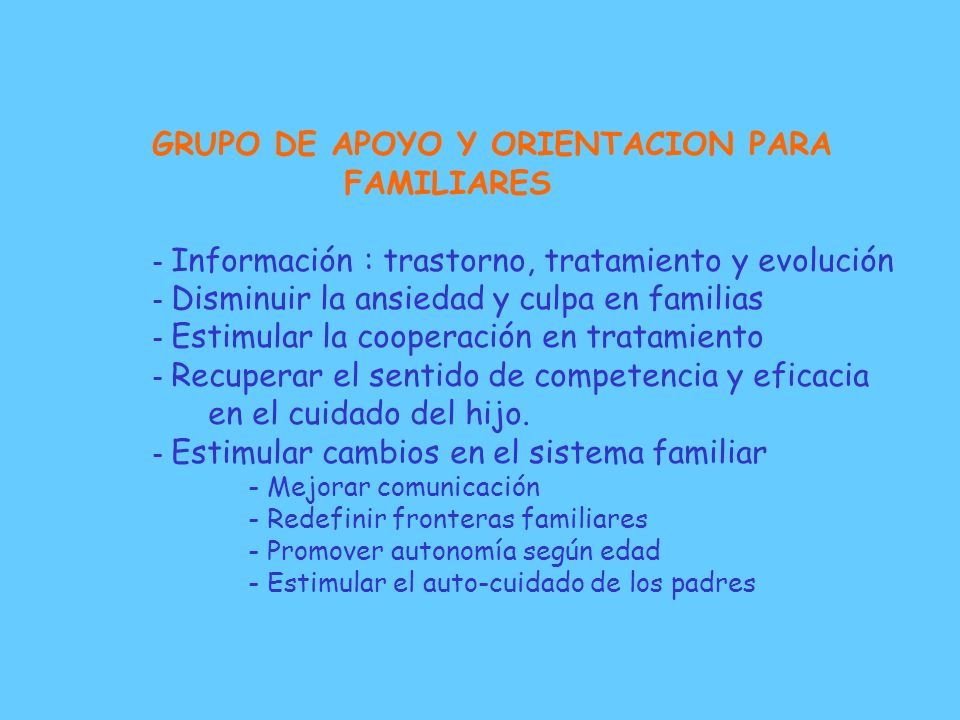 GRUPO DE APOYO Y ORIENTACION PARA FAMILIARES
