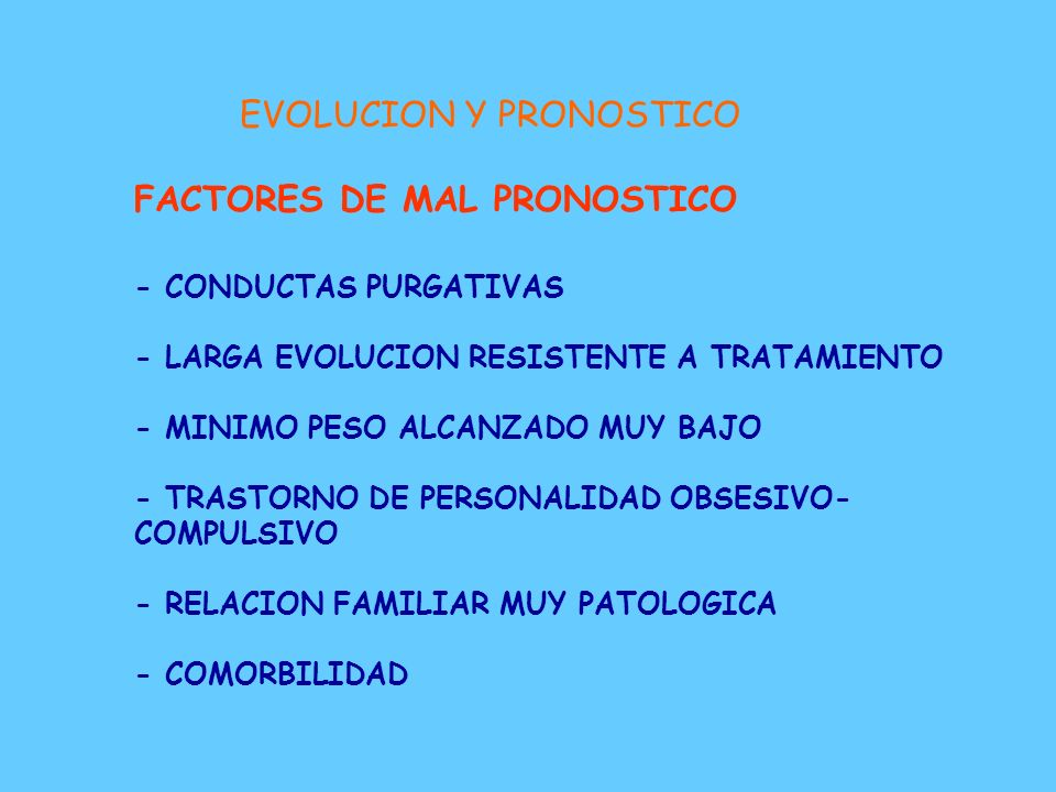 EVOLUCION Y PRONOSTICO FACTORES DE MAL PRONOSTICO