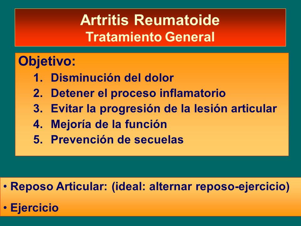 Artritis Reumatoide Tratamiento General
