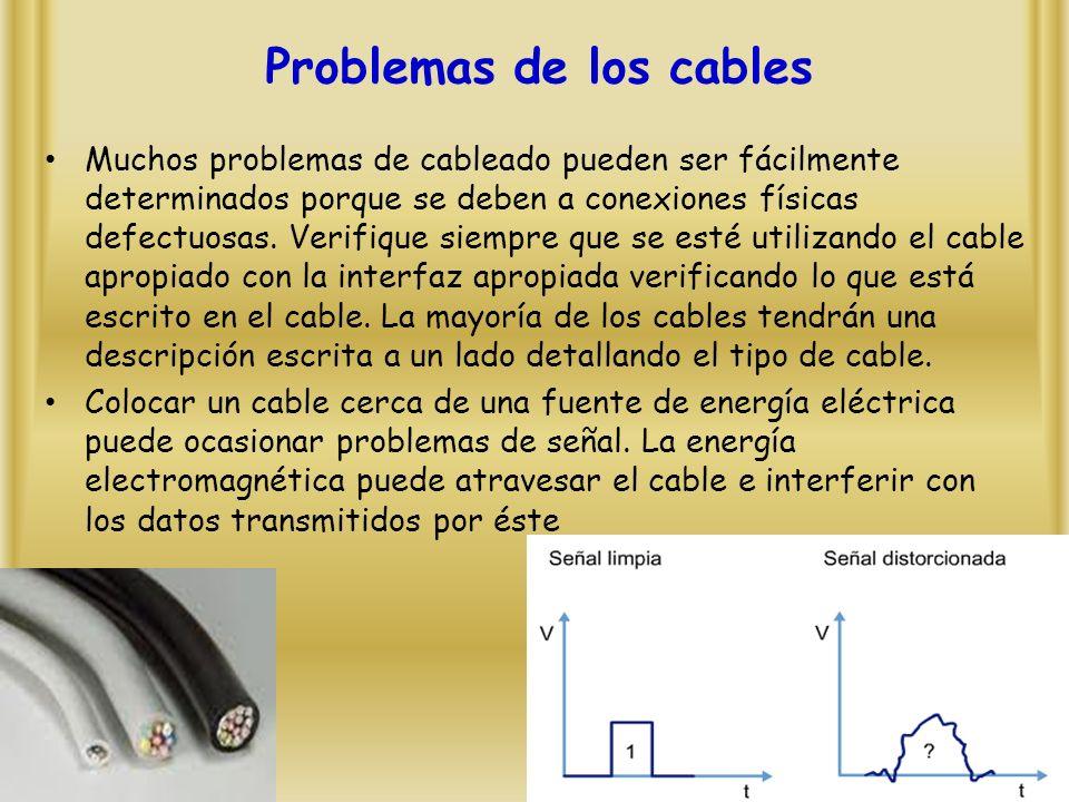 Problemas de los cables