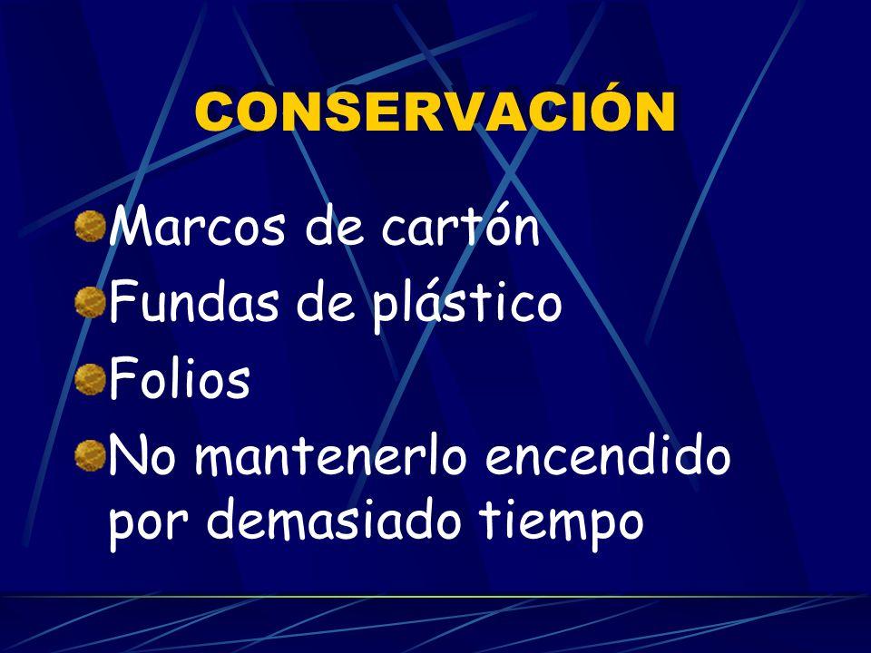 CONSERVACIÓN Marcos de cartón. Fundas de plástico.