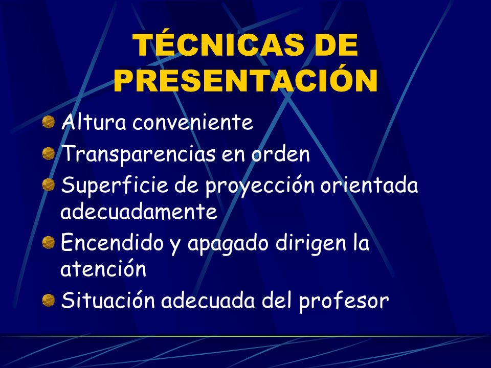 TÉCNICAS DE PRESENTACIÓN