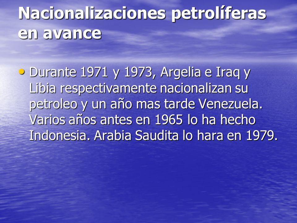 Nacionalizaciones petrolíferas en avance