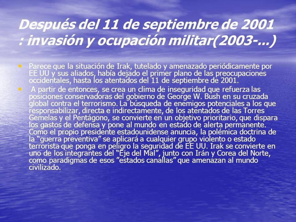 Después del 11 de septiembre de 2001 : invasión y ocupación militar(2003-...)