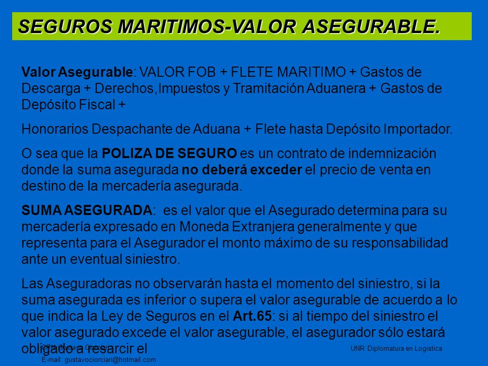 SEGUROS MARITIMOS-VALOR ASEGURABLE.