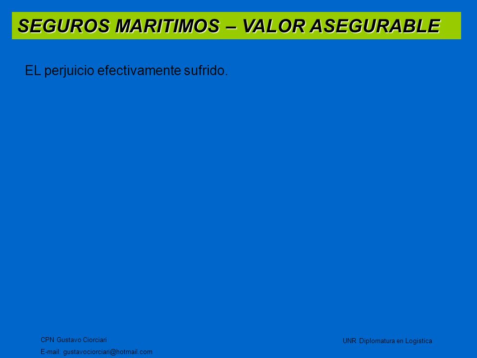 SEGUROS MARITIMOS – VALOR ASEGURABLE