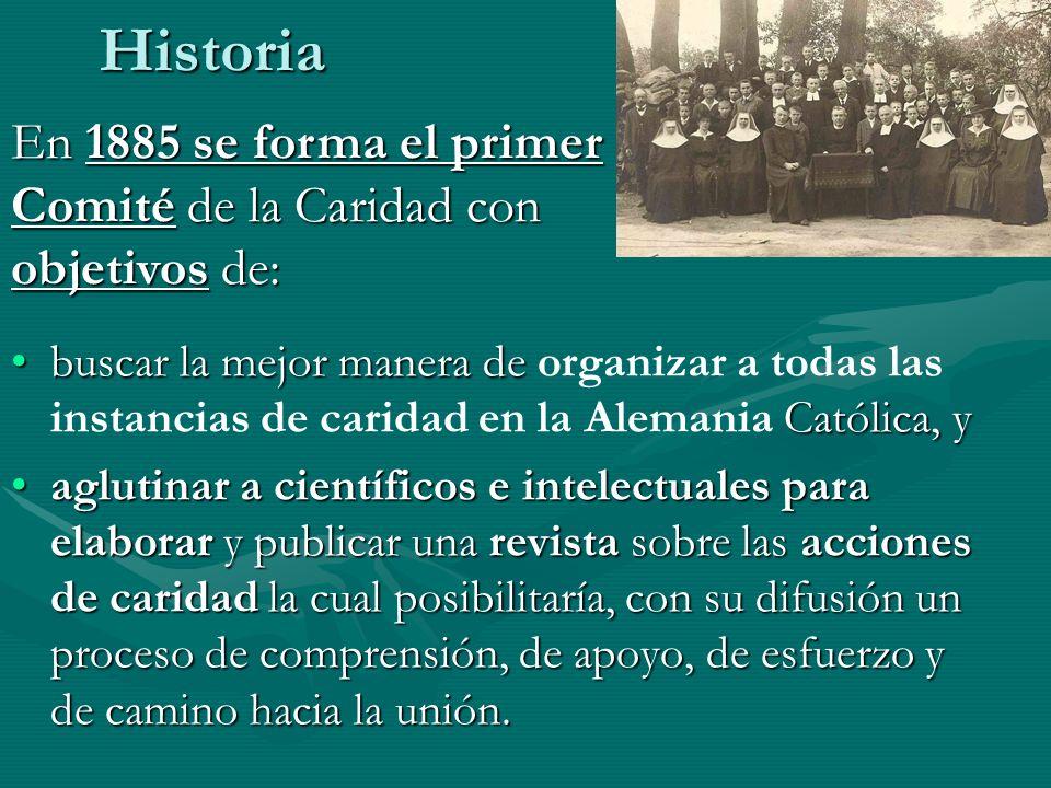 Historia En 1885 se forma el primer Comité de la Caridad con objetivos de: