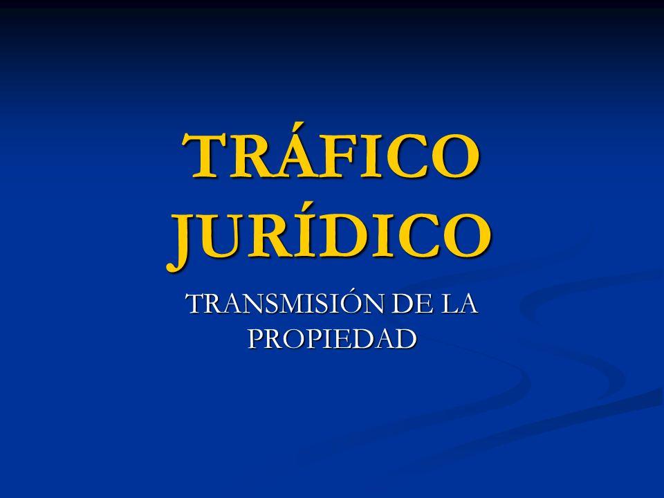 TRANSMISIÓN DE LA PROPIEDAD