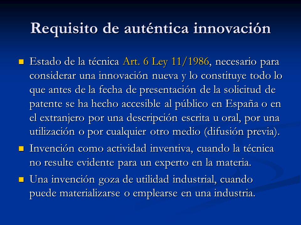 Requisito de auténtica innovación