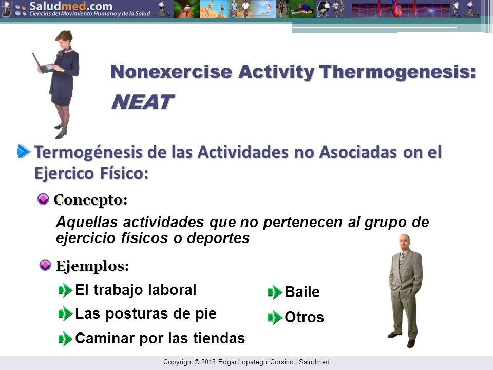 Termogénesis de las Actividades no Asociadas on el Ejercico Físico: