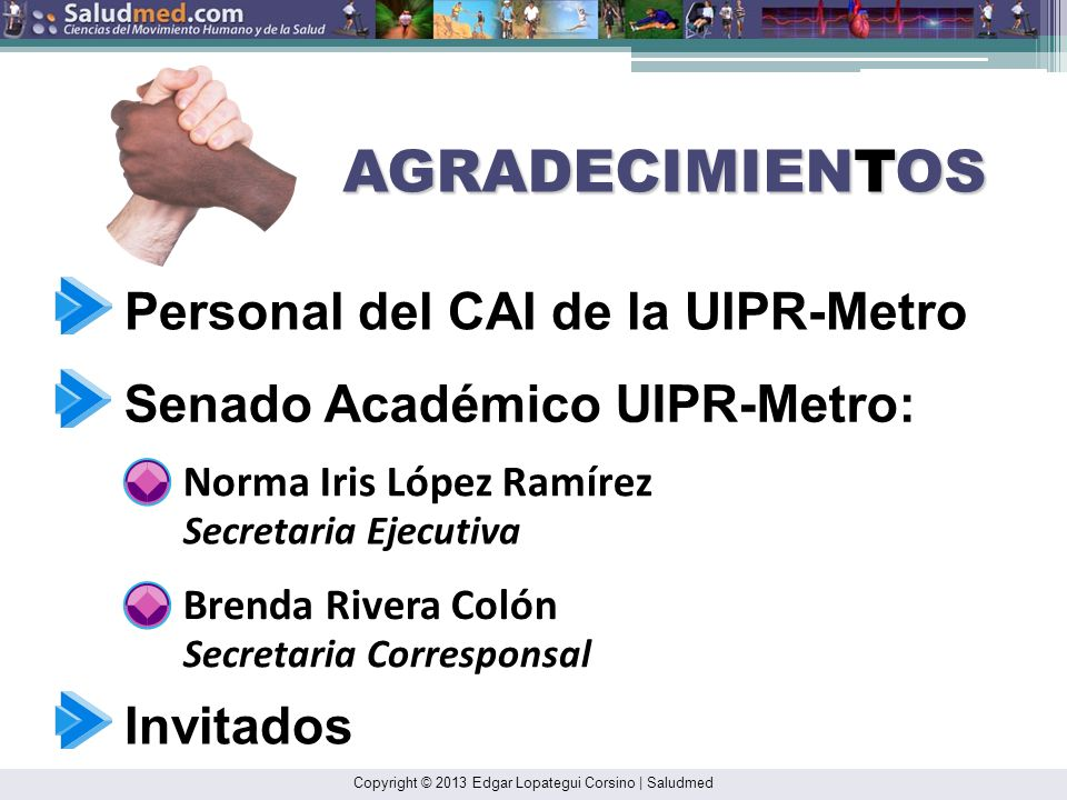 AGRADECIMIENTOS Personal del CAI de la UIPR-Metro