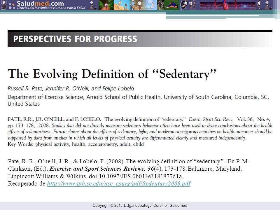 Recuperado de http://www.sph.sc.edu/usc_cparg/pdf/Sedentary2008.pdf