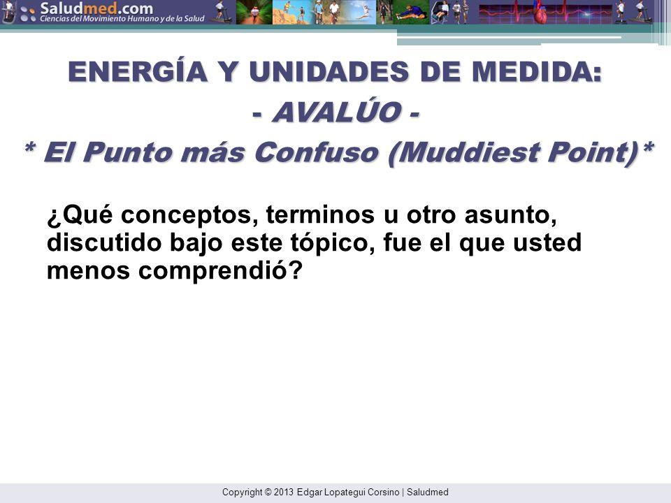 ENERGÍA Y UNIDADES DE MEDIDA: - AVALÚO -
