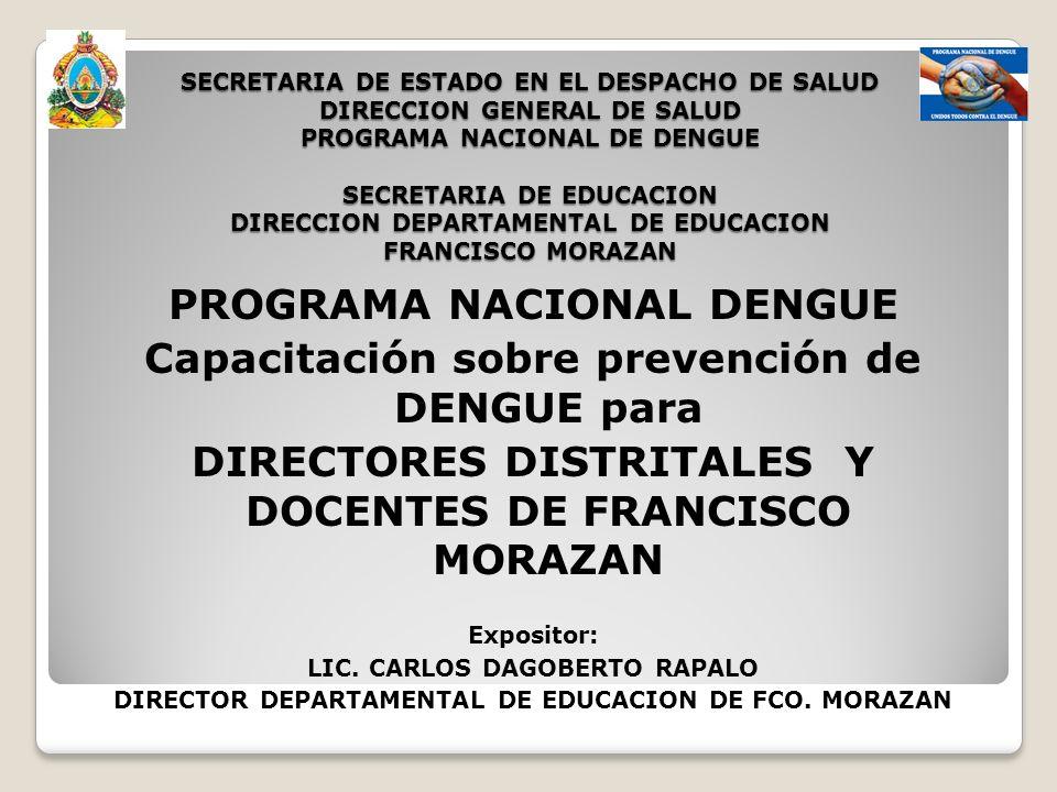PROGRAMA NACIONAL DENGUE Capacitación sobre prevención de DENGUE para
