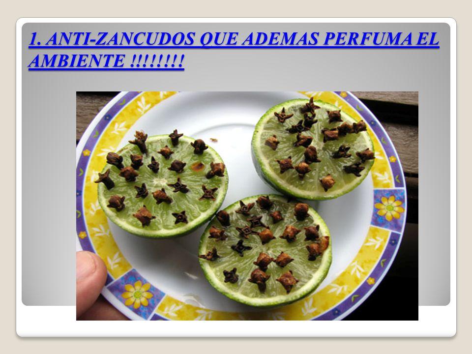 1. ANTI-ZANCUDOS QUE ADEMAS PERFUMA EL AMBIENTE !!!!!!!!