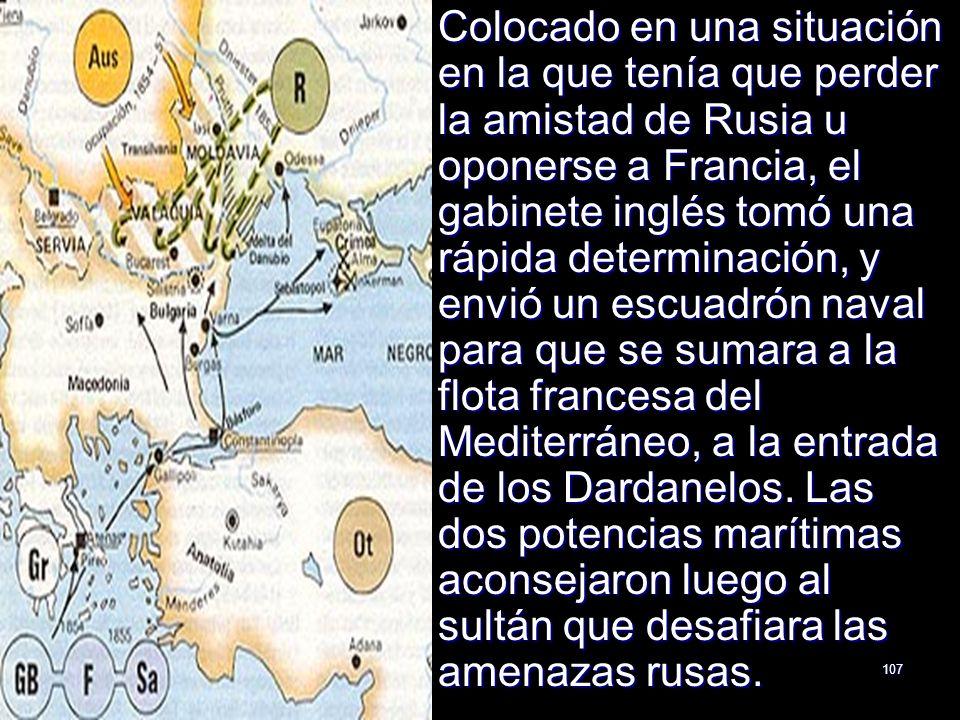 Colocado en una situación en la que tenía que perder la amistad de Rusia u oponerse a Francia, el gabinete inglés tomó una rápida determinación, y envió un escuadrón naval para que se sumara a la flota francesa del Mediterráneo, a la entrada de los Dardanelos.