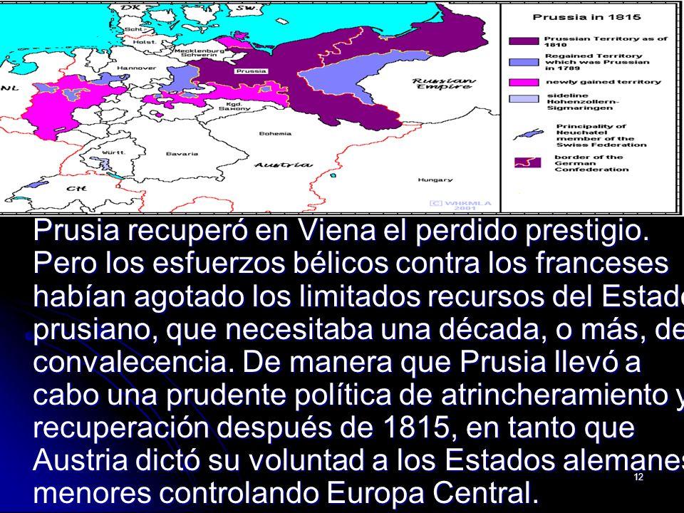 Prusia recuperó en Viena el perdido prestigio