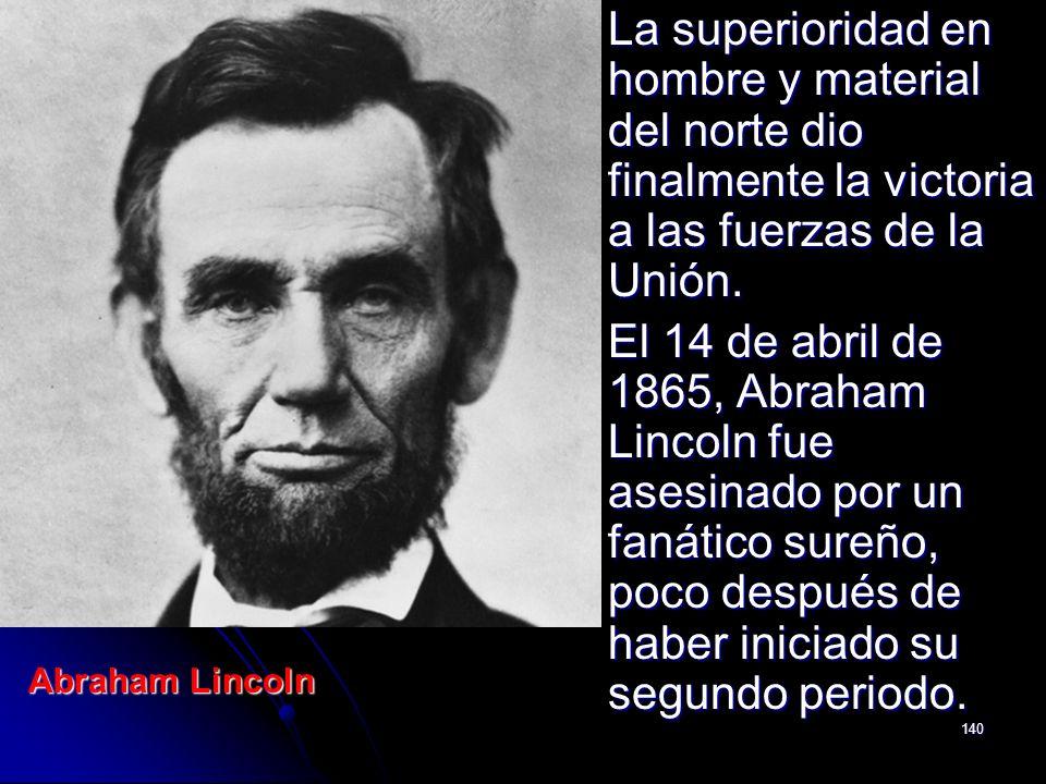 La superioridad en hombre y material del norte dio finalmente la victoria a las fuerzas de la Unión.