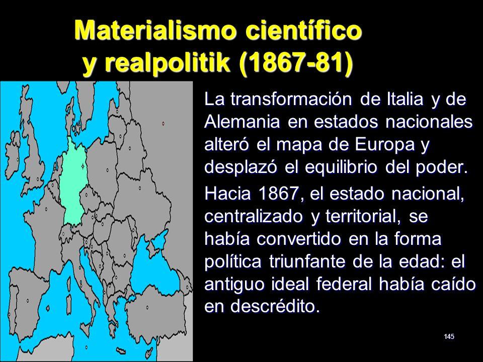 Materialismo científico y realpolitik (1867-81)