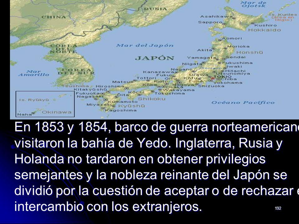 En 1853 y 1854, barco de guerra norteamericanos visitaron la bahía de Yedo.