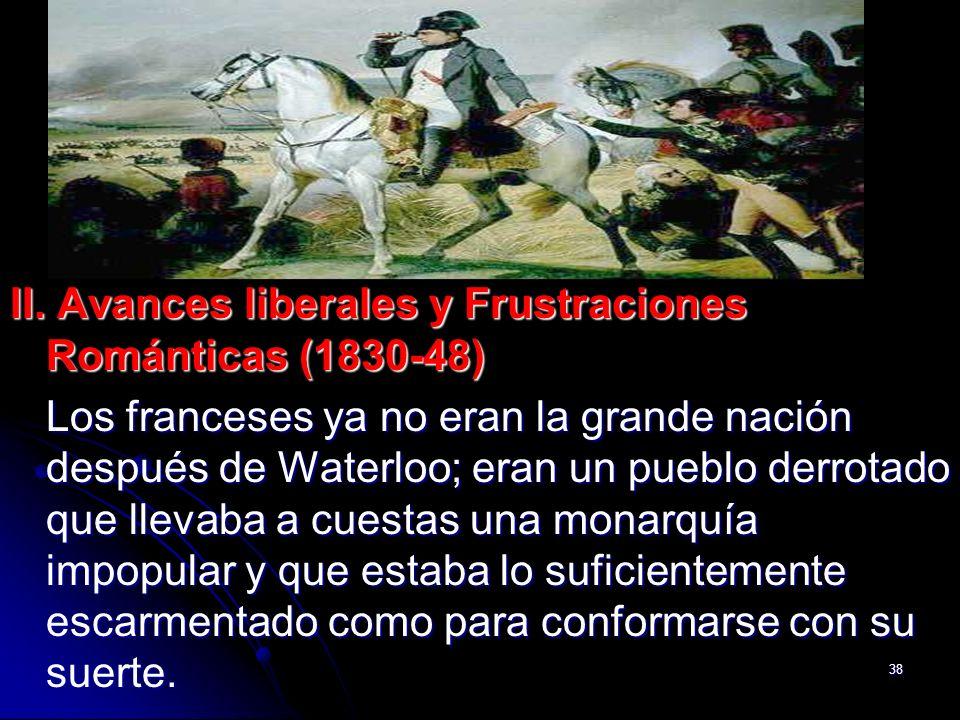 II. Avances liberales y Frustraciones Románticas (1830-48)