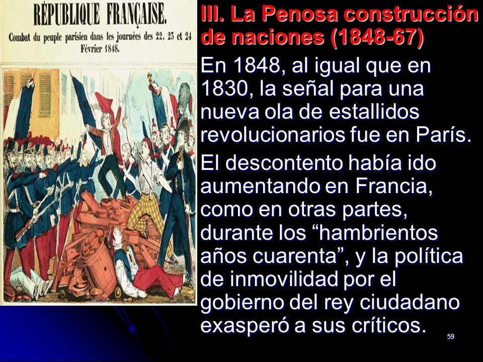 III. La Penosa construcción de naciones (1848-67)