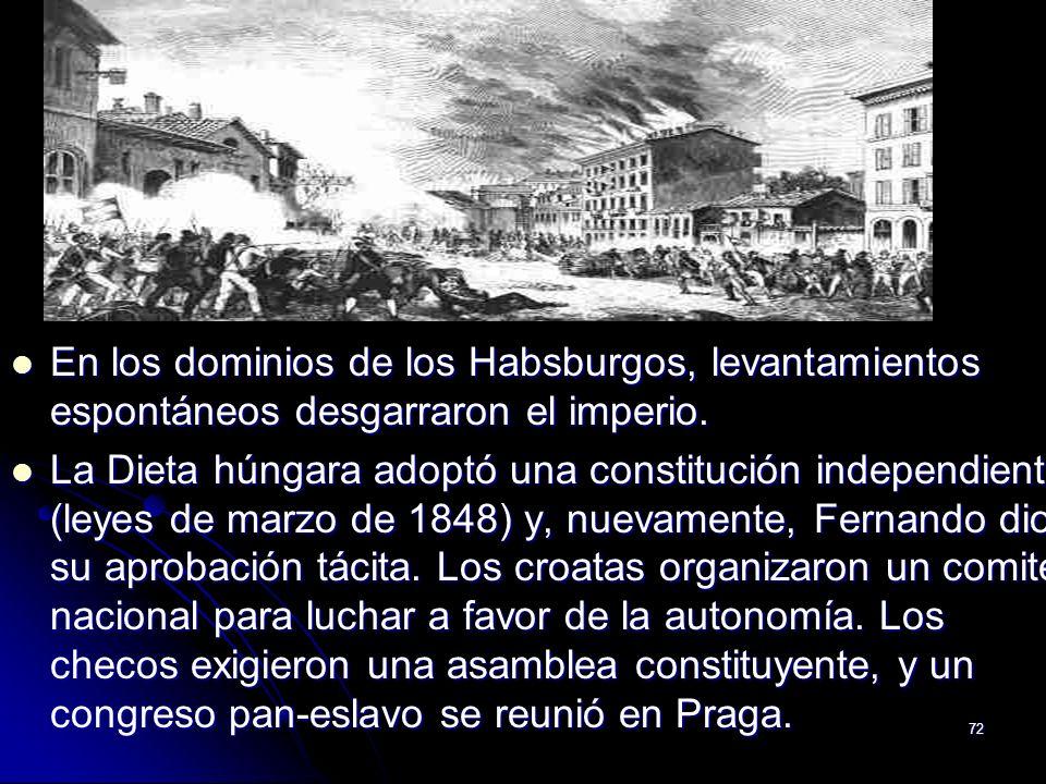 En los dominios de los Habsburgos, levantamientos espontáneos desgarraron el imperio.