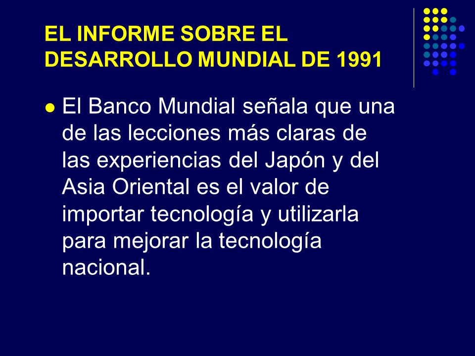 EL INFORME SOBRE EL DESARROLLO MUNDIAL DE 1991