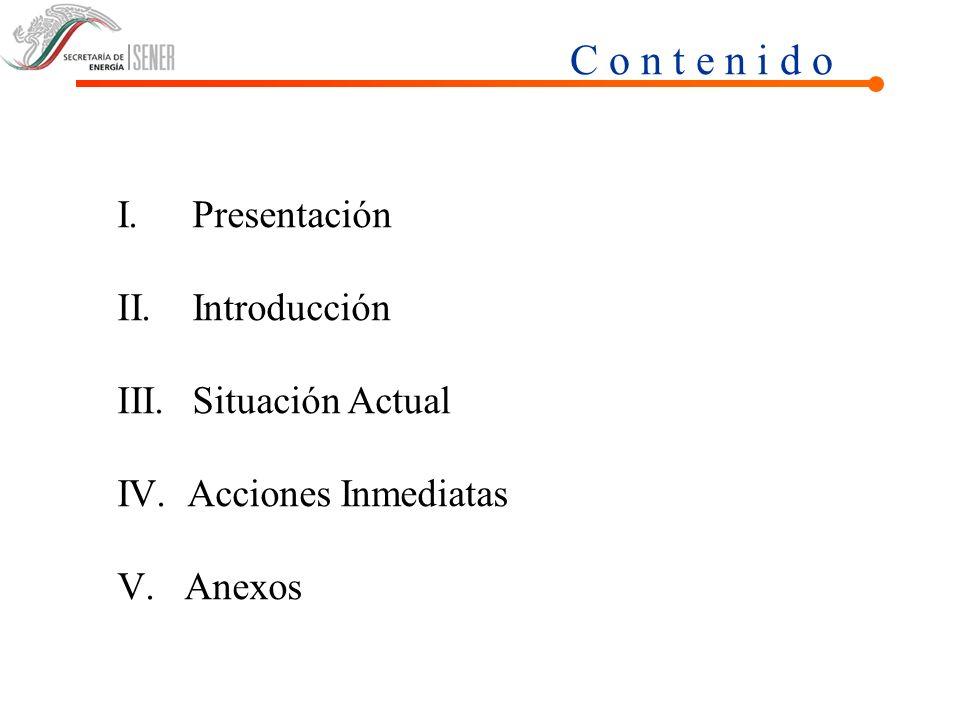C o n t e n i d o Presentación Introducción Situación Actual