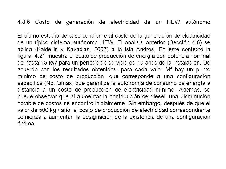 4.8.6 Costo de generación de electricidad de un HEW autónomo El último estudio de caso concierne al costo de la generación de electricidad de un típico sistema autónomo HEW.