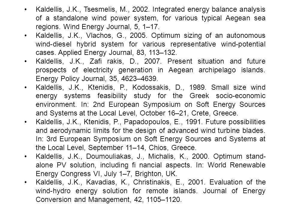 •. Kaldellis, J. K. , Tsesmelis, M. , 2002