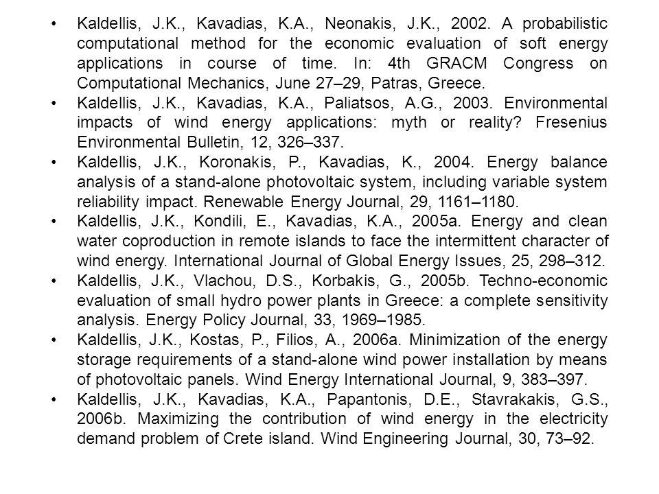 •. Kaldellis, J. K. , Kavadias, K. A. , Neonakis, J. K. , 2002