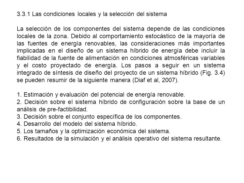 3.3.1 Las condiciones locales y la selección del sistema