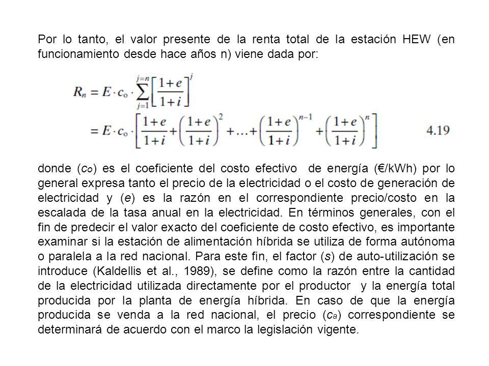 Por lo tanto, el valor presente de la renta total de la estación HEW (en funcionamiento desde hace años n) viene dada por:
