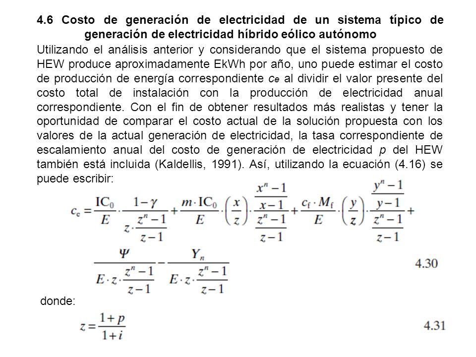 4. 6 Costo de generación de electricidad de un sistema típico de
