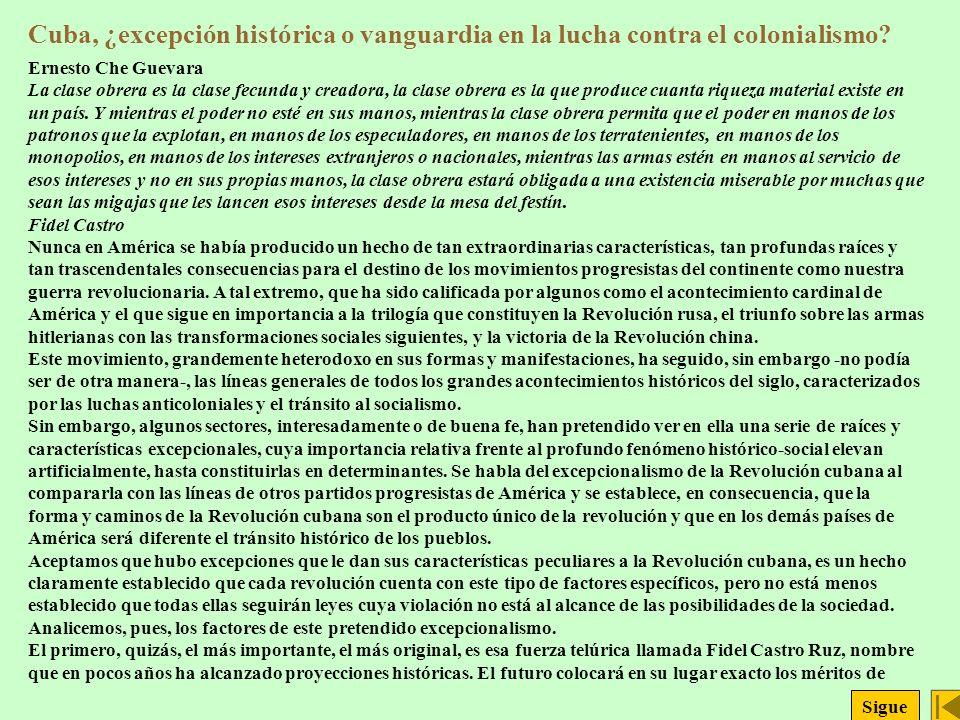 Cuba, ¿excepción histórica o vanguardia en la lucha contra el colonialismo