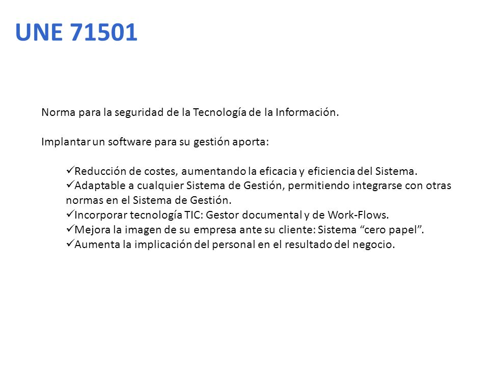 UNE 71501 Norma para la seguridad de la Tecnología de la Información.