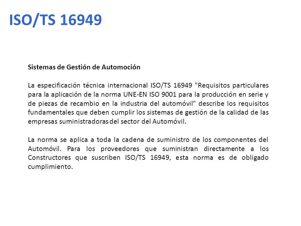 ISO/TS 16949 Sistemas de Gestión de Automoción