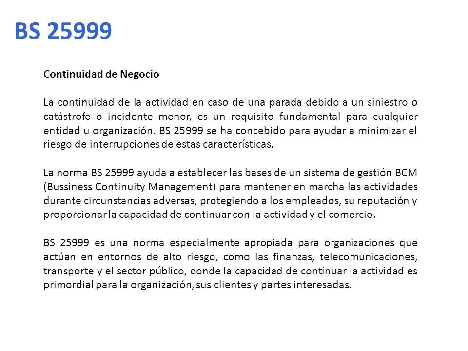 BS 25999 Continuidad de Negocio